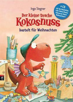 Der kleine Drache Kokosnuss bastelt für Weihnachten – von Siegner,  Ingo