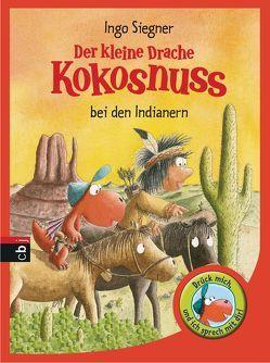 Der kleine Drache Kokosnuss bei den Indianern von Siegner,  Ingo