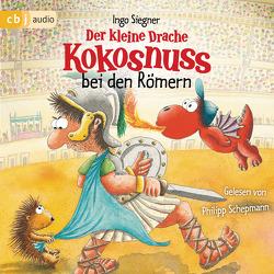 Der kleine Drache Kokosnuss bei den Römern von Schepmann,  Philipp, Siegner,  Ingo