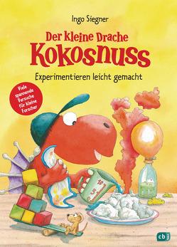 Der kleine Drache Kokosnuss – Experimentieren leicht gemacht von Siegner,  Ingo