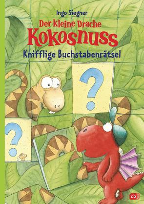 Der kleine Drache Kokosnuss – Knifflige Buchstabenrätsel von Siegner,  Ingo