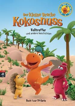 Der kleine Drache Kokosnuss – Volltreffer und andere Geschichten von Siegner,  Ingo