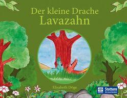 Der kleine Drache Lavazahn von Döge,  Elisabeth, Tasch,  Claudia
