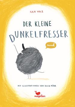 Der kleine Dunkelfresser von Dürr,  Julia, Volz,  Ilka