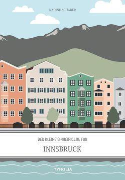 Der kleine Einheimische für Innsbruck von Schaber,  Nadine
