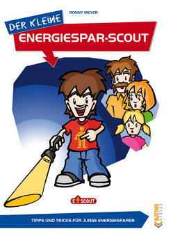 Der kleine Energiesparscout von Meyer,  Ronny