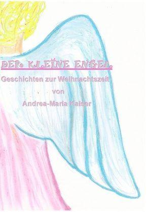 Der kleine Engel von Kaiser,  Andrea-Maria