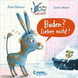 Der kleine Esel Liebernicht – Baden? Lieber nicht! von Baltscheit,  Martin, Weikert,  Claudia