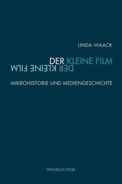 Der kleine Film von Waack,  Linda