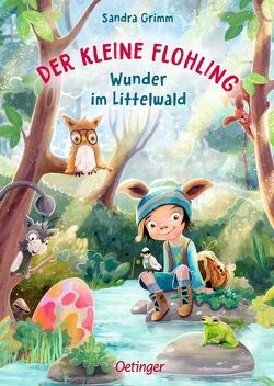 Der kleine Flohling 3. Wunder im Littelwald von Grimm,  Sandra, Grote,  Anja