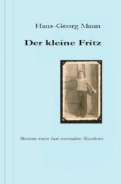 Der kleine Fritz von Mann,  Hans-Georg