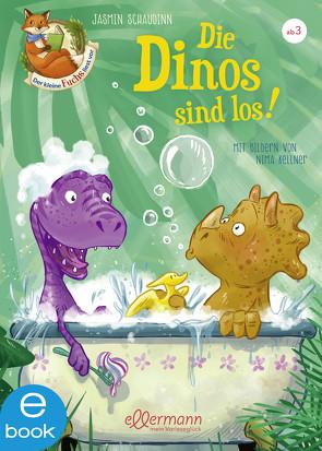 Der kleine Fuchs liest vor. Die Dinos sind los! von Kellner,  Nima, Schaudinn,  Jasmin, Sieverding,  Carola