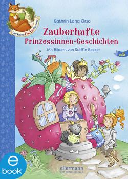 Der kleine Fuchs liest vor von Becker,  Stéffie, Orso,  Kathrin-Lena, Sieverding,  Carola