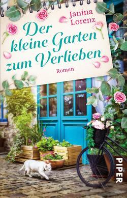 Der kleine Garten zum Verlieben von Lorenz,  Janina
