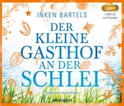 Der kleine Gasthof an der Schlei von Bartels,  Inken, Pages,  Svenja
