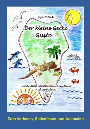 Der kleine Gecko Gusto… von Trölsch,  Ingrid