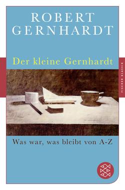 Der kleine Gernhardt von Gernhardt,  Robert
