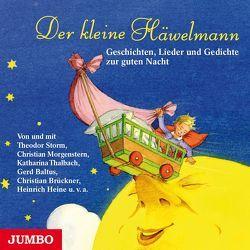 Der kleine Häwelmann von Andersen,  Hans Christan, Brüder Grimm,  u.v.m., Goeschl,  Bettina, Storm,  Theodor, Thalbach,  Katharina, u.a.