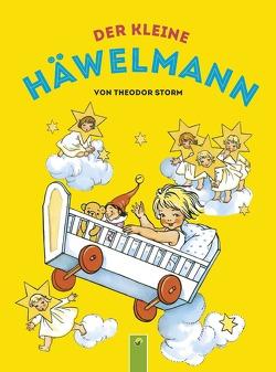 Der kleine Häwelmann von Kuhn,  Felicitas, Storm,  Theodor
