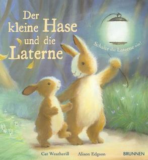 Der kleine Hase und die Laterne von Edgson,  Alison, Weatherill,  Cat