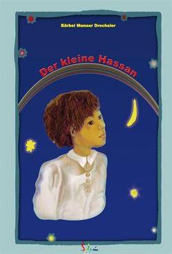 Der kleine Hassan von Drechsler,  Bärbel M, Lind,  Linni