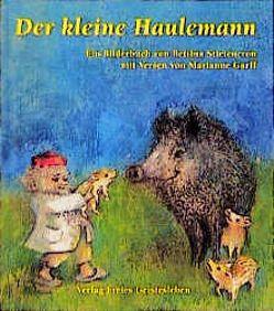 Der kleine Haulemann von Garff,  Marianne, Stietencron,  Bettina
