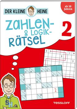 Der kleine Heine: Zahlen-und Logikrätsel 2 von Heine,  Stefan, Tessloff Verlag