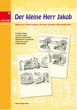 Der kleine Herr Jakob von Press,  Hans Jürgen