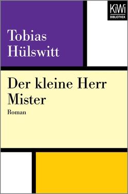 Der kleine Herr Mister von Hülswitt,  Tobias
