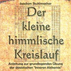 Der kleine himmlische Kreislauf von Seebeck,  Andreas, Stuhlmacher,  Joachim