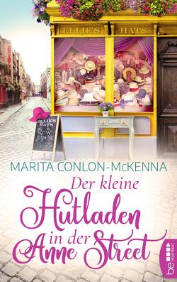 Der kleine Hutladen in der Anne Street von Conlon-McKenna,  Marita, Werbeck,  Gabriele