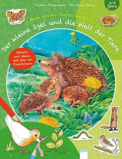 Der kleine Igel und die Welt der Tiere von Beurenmeister,  Corina, Döring,  Hans Günther, Reichenstetter,  Friederun