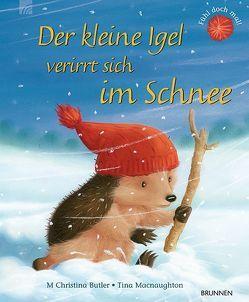 Der kleine Igel verirrt sich im Schnee von Butler,  M Christina, Macnaughton,  Tina