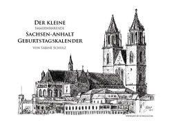 Der Kleine immerwährende Sachsen-Anhalt Geburtstagskalender von Schulz,  Sabine