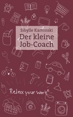 Der kleine Job-Coach von Kaminski,  Sibylle
