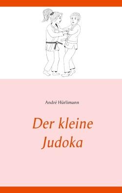 Der kleine Judoka von Hürlimann,  André