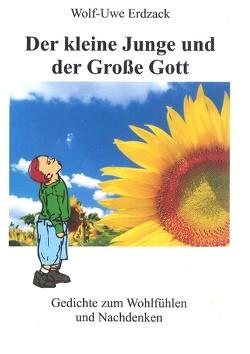 Der kleine Junge und der Große Gott von Erdzack,  Wolf-Uwe