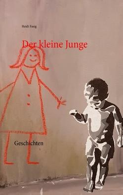 Der kleine Junge von Fasig,  Heidi