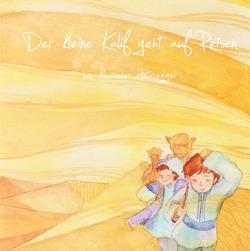 Der kleine Kalif / Der kleine Kalif geht auf Reisen von Hinteregger,  Alexander