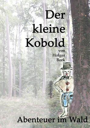 Der kleine Kobold von Bork,  Holger
