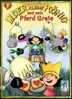 Der kleine König und sein Pferd Grete von Munck,  Hedwig