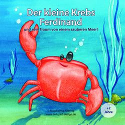 Der kleine Krebs Ferdinand von Alfering,  Magdalena