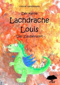 Der kleine Lachdrache Louis von Heinzelmann,  Yvonne