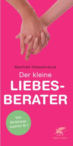 Der kleine Liebesberater von Hassebrauck,  Manfred