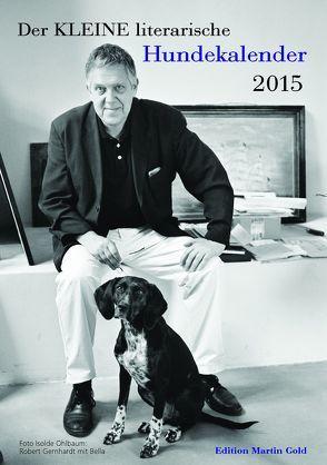 Der KLEINE literarische Hundekalender 2015 von Brand,  Flinde, Körner,  Charlotte