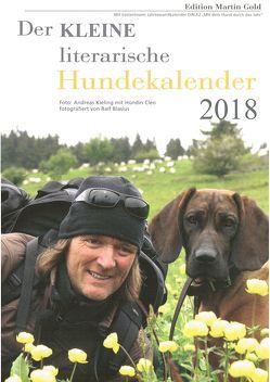 Der KLEINE literarische Hundekalender 2018 von Brand,  Flinde, Körner,  Charlotte