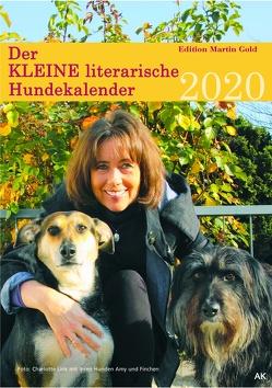 Der KLEINE literarische Hundekalender 2020 von Körner,  Charlotte