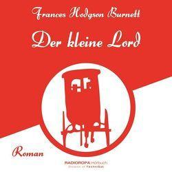 Der kleine Lord von Burnett,  Frances Hodgson, Swoboda,  Sabine