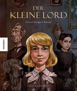 Der kleine Lord von Hodgson Burnett,  Frances, Reiser,  Jan