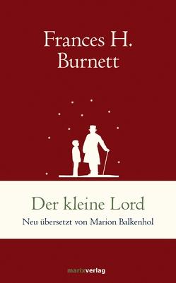 Der kleine Lord von Balkenhol,  Marion, Burnett,  Frances Hodgson